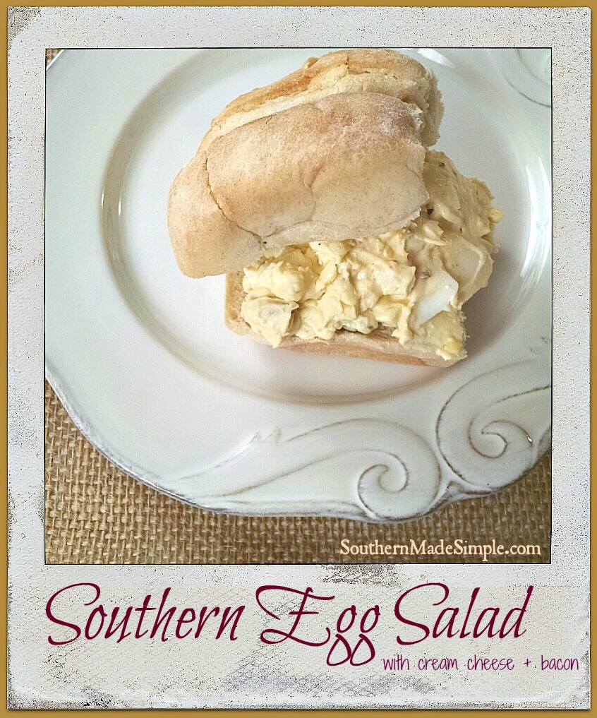 Savory Southern Egg Salad with a twist! The cream cheese and bacon really make this one spectacular!