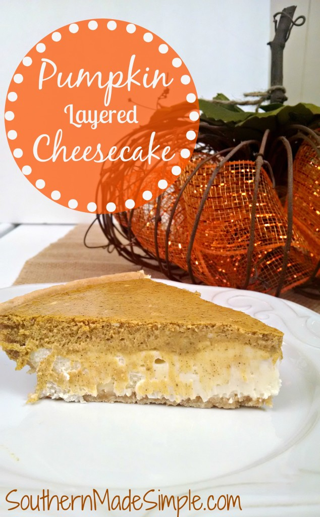 Pumpkin Layered Cheesecake Recipe - Perfect for a Thanksgiving dessert!