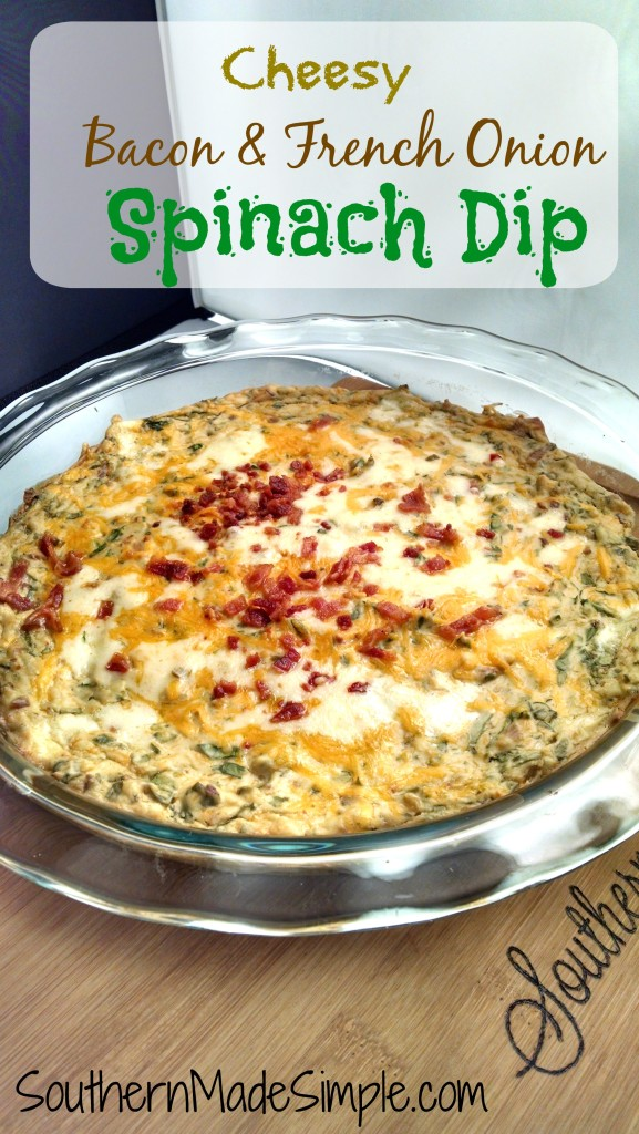 Cheesy Bacon & French Onion Spinach Dip Recipe - This dip is SO delicious and so simple to make! You can even prepare it ahead of time and bake when you're ready!