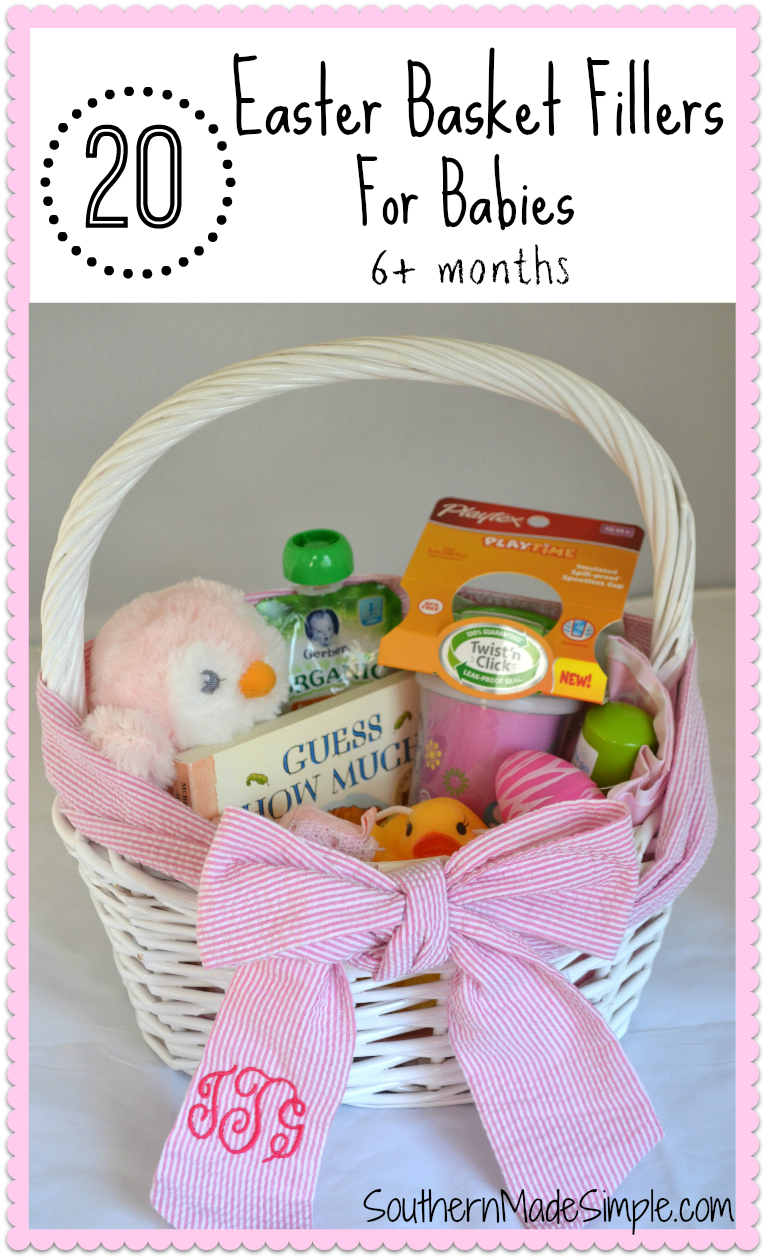 20 easter basket fillers for babies southern made simple 20 easter basket filler ideas for babies negle