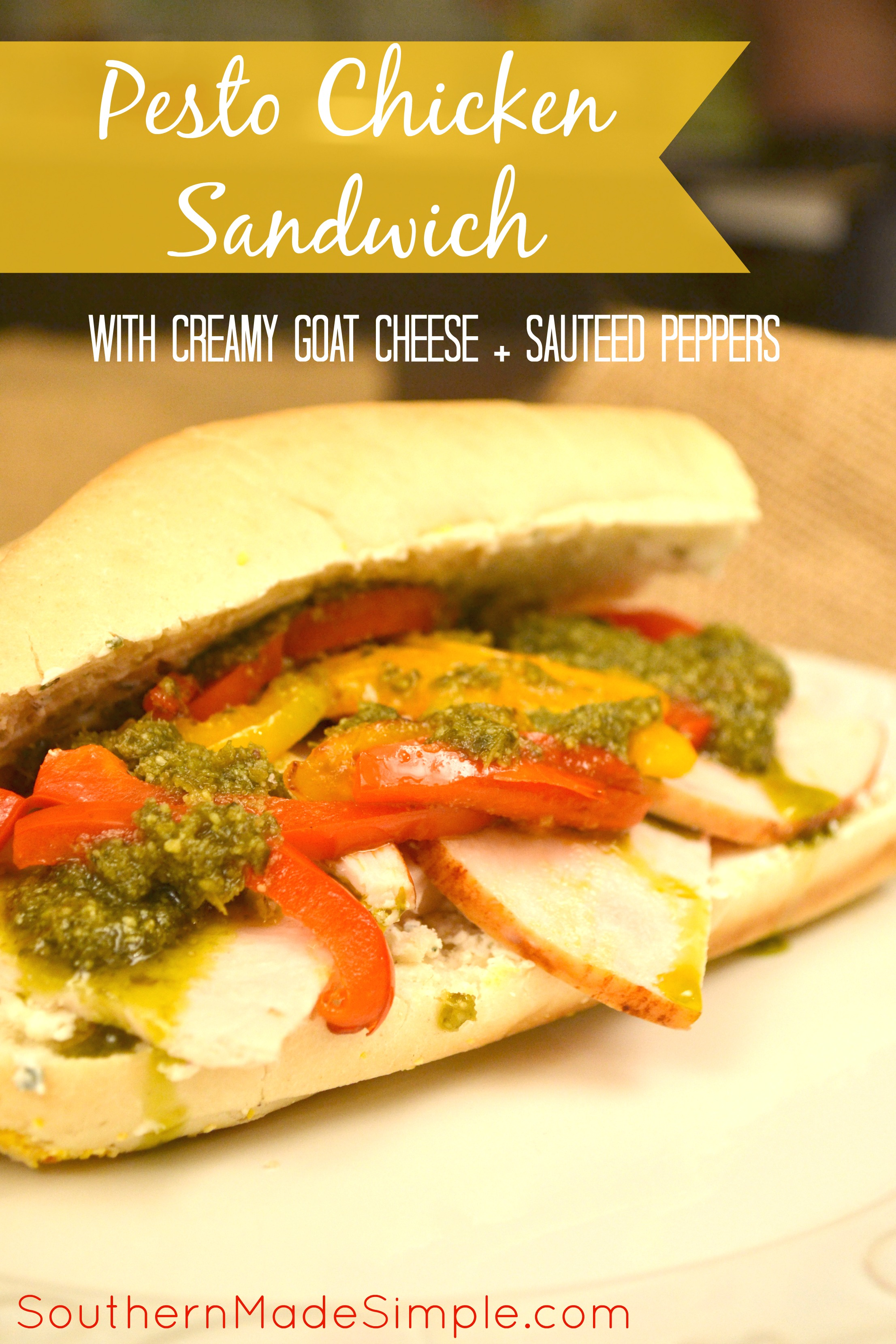 Chicken Pesto Sandwich with creamy goat cheese and sauteed peppers. This sandwich is to die for!