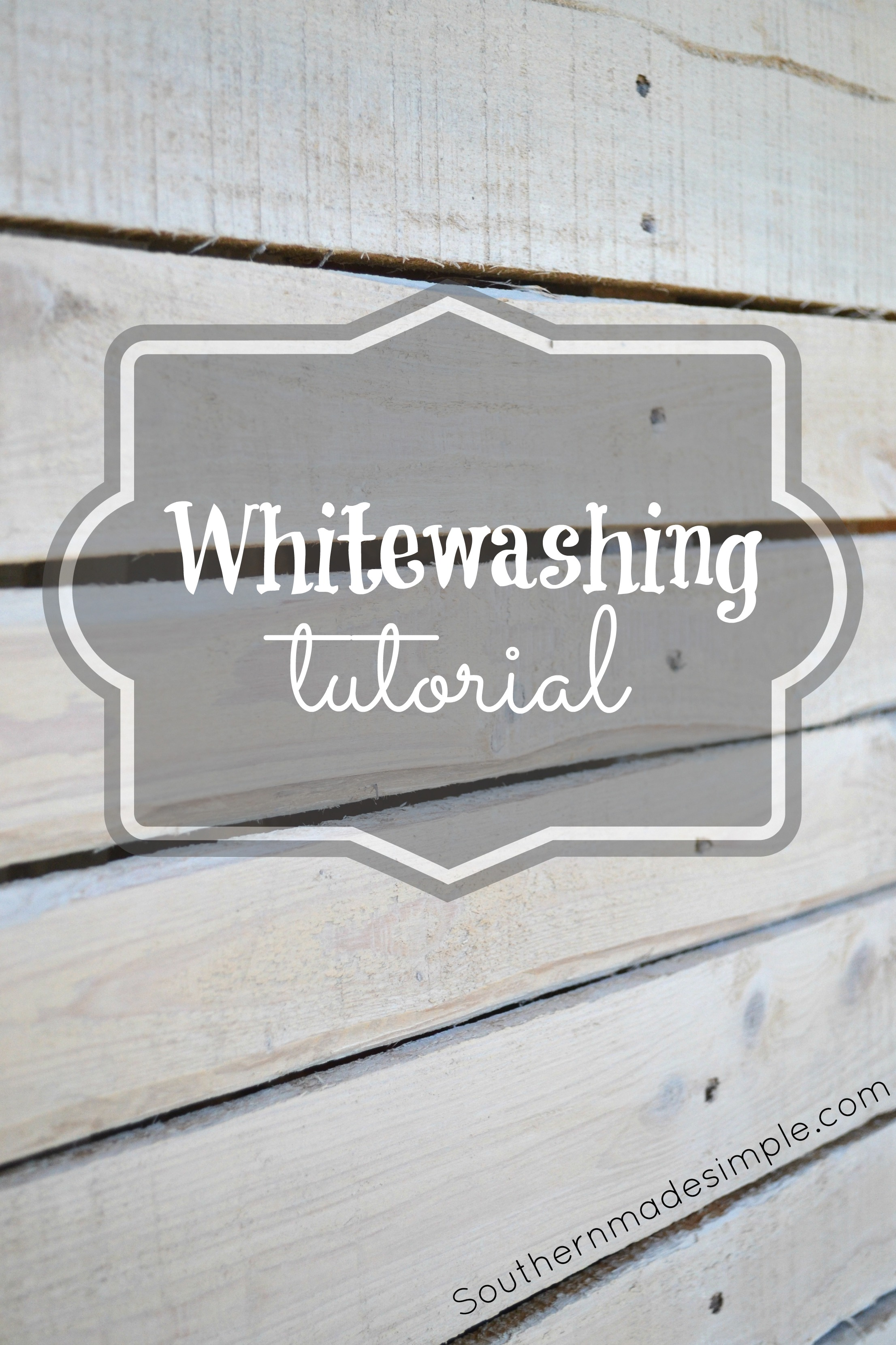 A simple step by step tutorial on how to whitewash wood for pennies on the dollar - Southern Made Simple