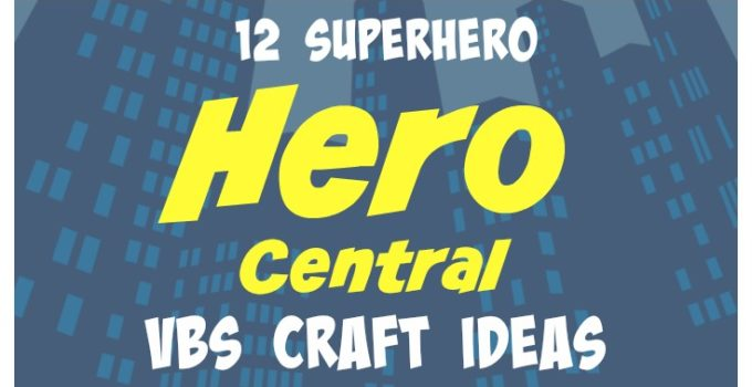 Southern made simple page 7 of 15 keeping things for Hero central vbs crafts