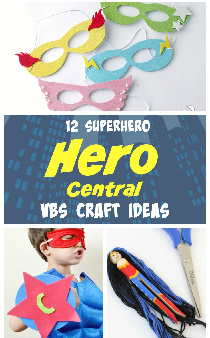 superhero craft ideas hero central vbs theme southern