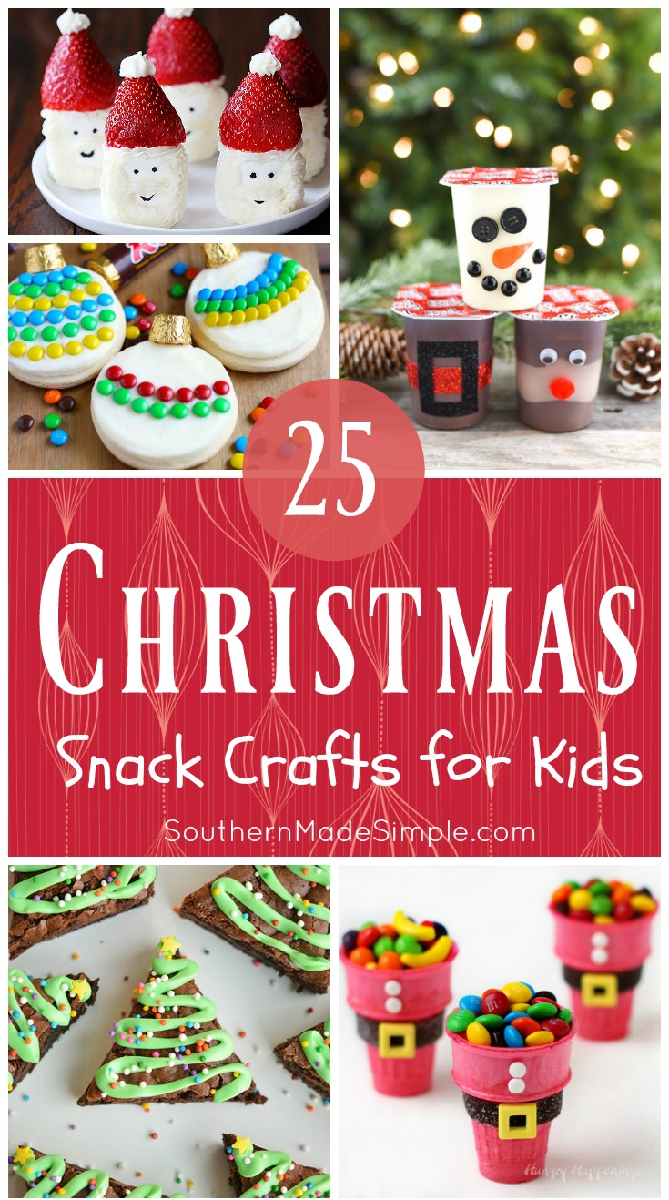 25 Christmas Snack Crafts for Kids