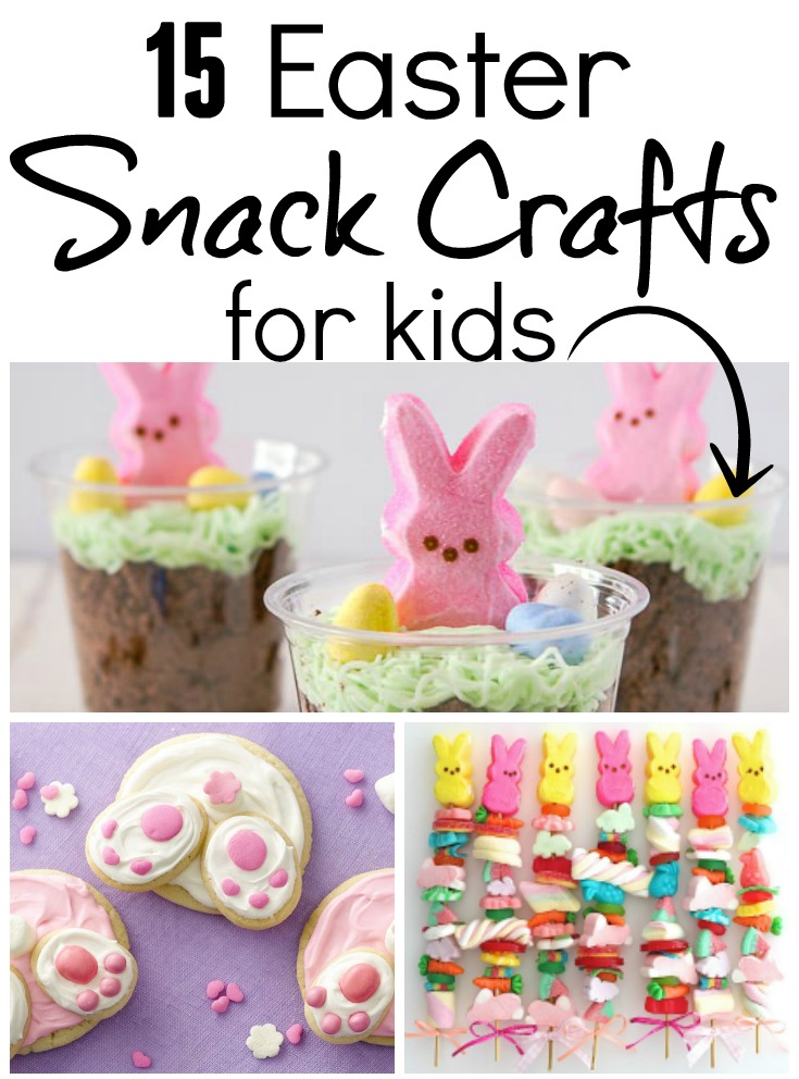 15 Easter Snack Crafts For Kids Southern Made Simple