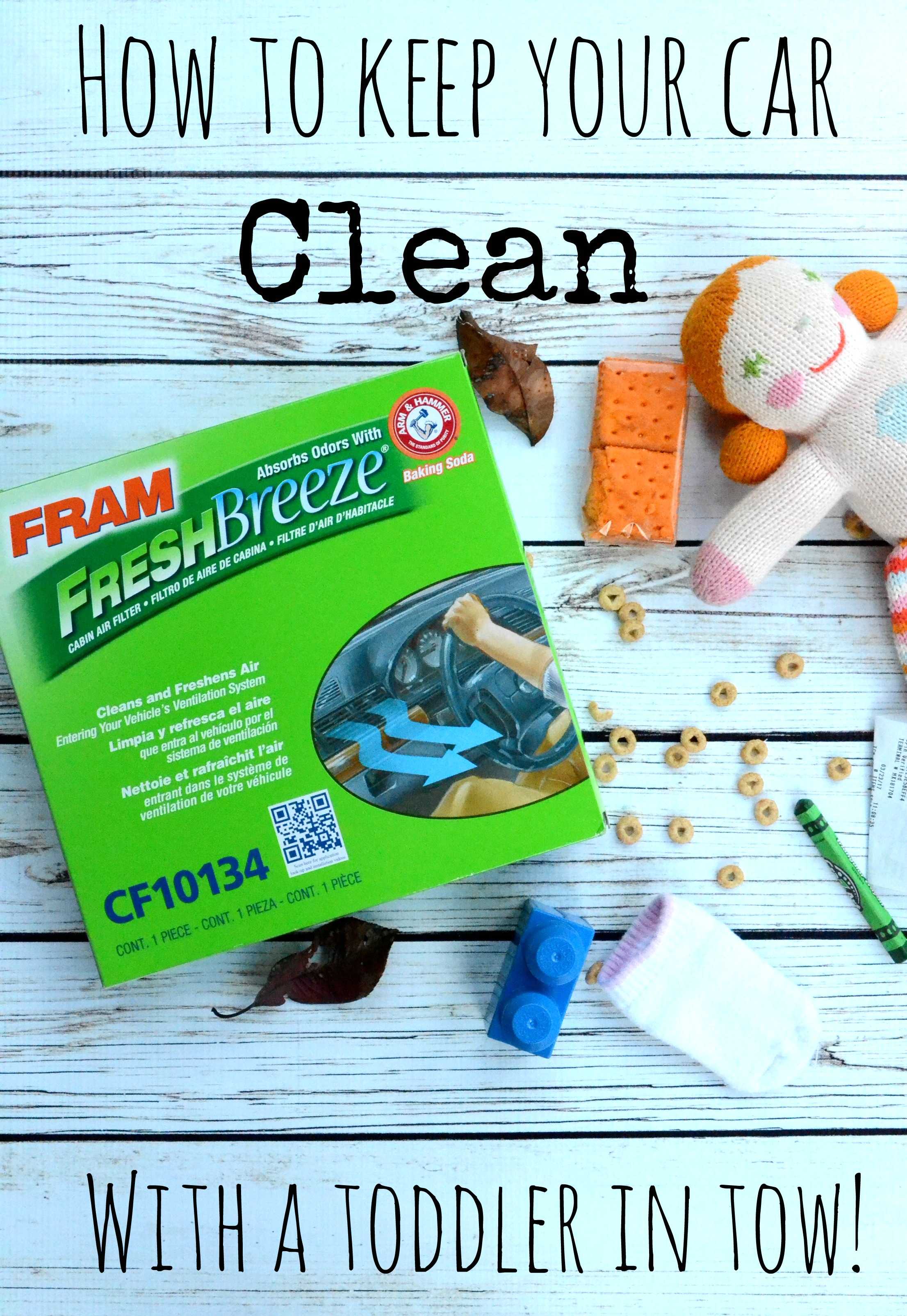 How To Keep Your Car Clean - With a Toddler In Tow! #FRAMFreshBreeze #ad