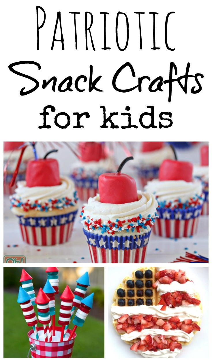 Patriotic Snack Crafts