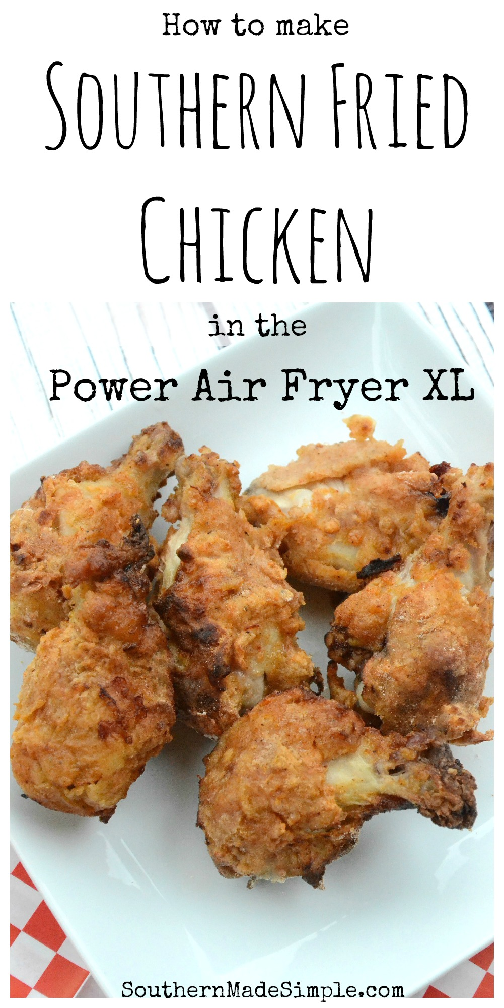 Southern Fried Chicken Without The Guilt Power Air Fryer Xl