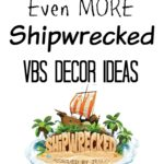 Shipwrecked VBS Decor Ideas