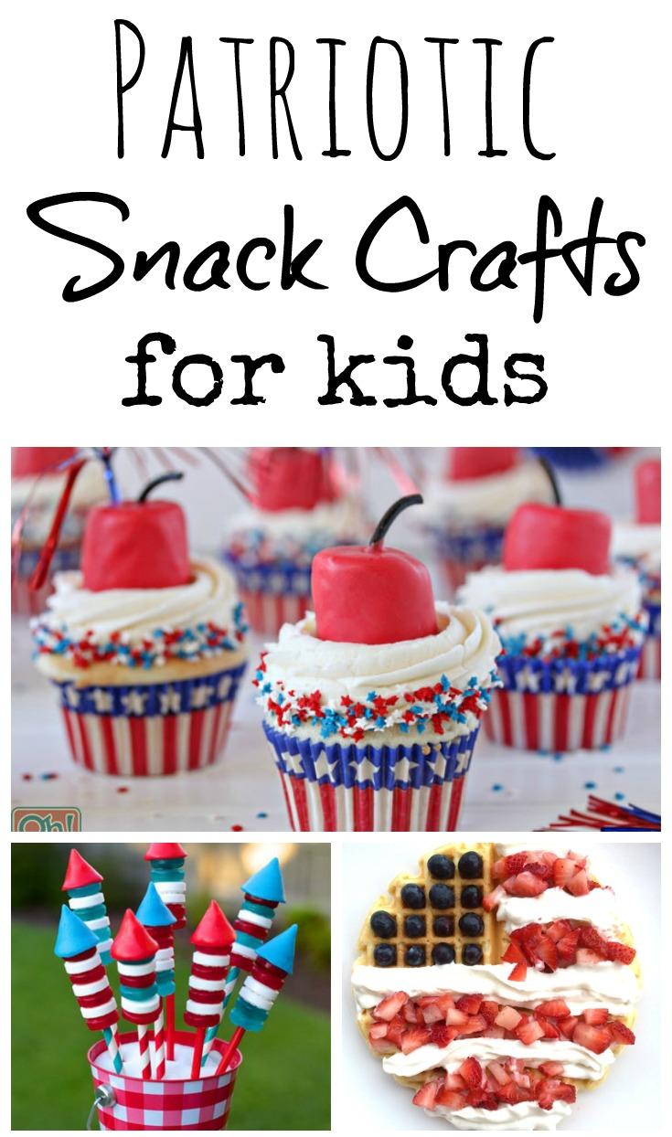 Patriotic Snack Crafts for Kids