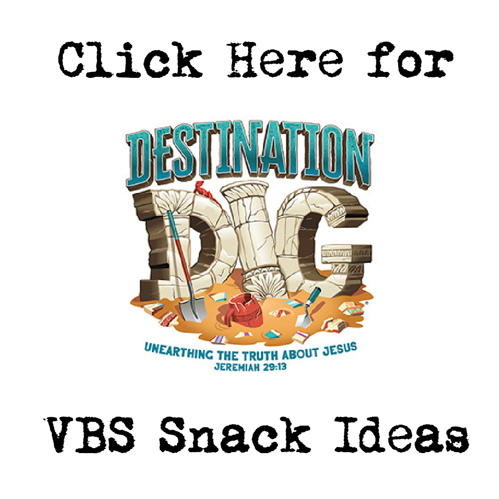 Destination Dig VBS Snack Ideas